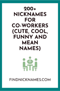 Nicknames for coworkers