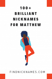 Nicknames For Matthew