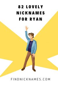 Pet names for a guy named Ryan