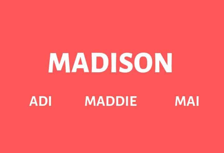 Nicknames for Madison