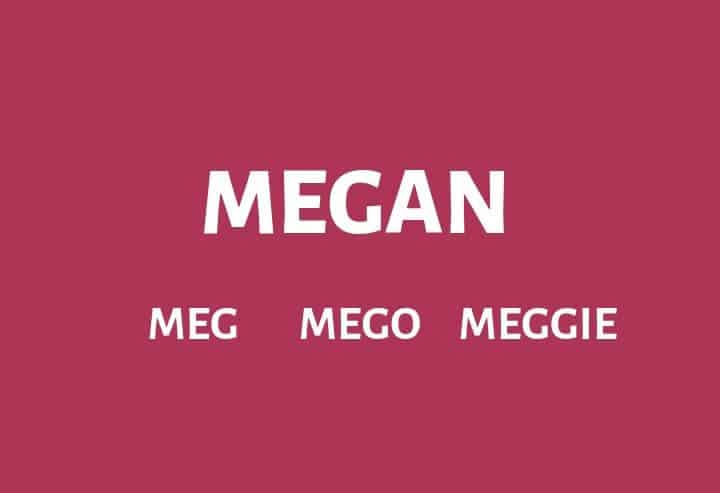 Nicknames for Megan
