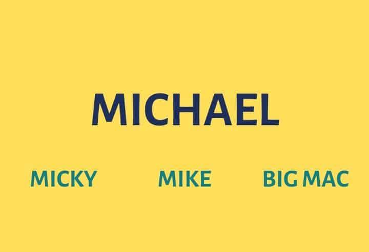 Michael Nicknames