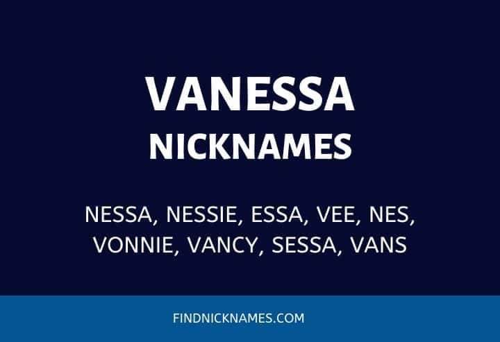 Nicknames for Vanessa