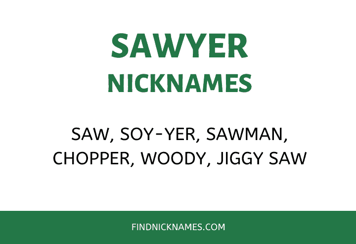 Nicknames for Sawyer